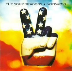 DIVINE THING 1992 - THE SOUP DRAGONS